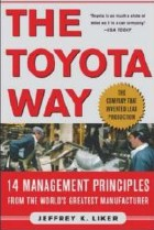 The Toyota Way - Jeffrey Liker
